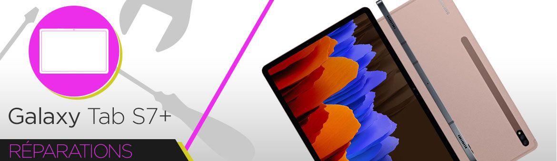 Réparation Samsung Galaxy Tab S7+ (T970) / (T976B)