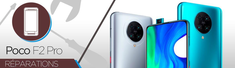 Réparation Xiaomi Poco F2 Pro