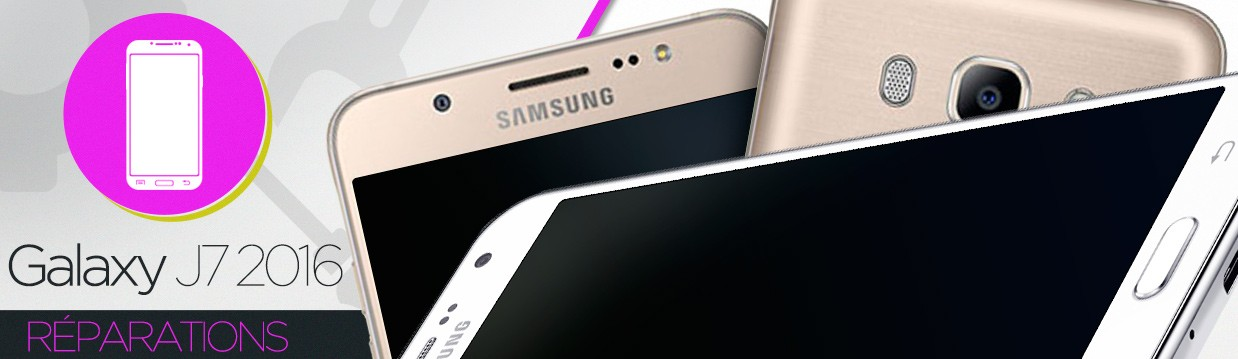 Réparation Samsung Galaxy J7 2016 (J710F)