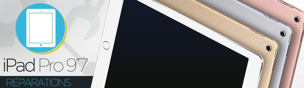 """Réparation iPad Pro 9.7"""""""