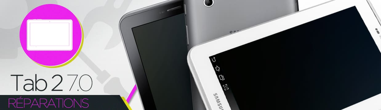 Réparation Samsung Galaxy Tab 2 7.0 (P3100/P3110)