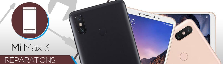 Réparation Xiaomi MI MAX 3