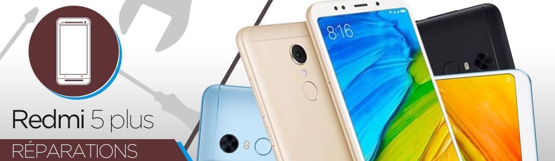 Réparation Xiaomi Redmi 5 Plus